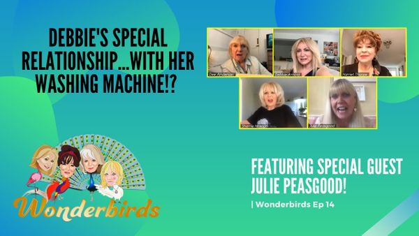 Episode 14 - WonderBirds Combating Loneliness in Lockdown & Antique Weight Loss Gadgets w/Julie Peasgood!