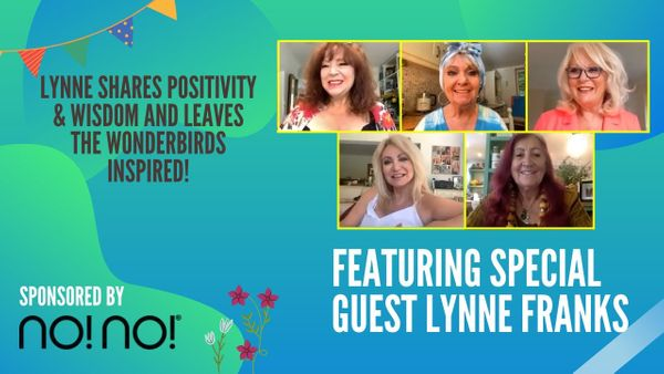 Episode 37 - Lynne Franks Shares Positivity & Wisdom In Today's Show!