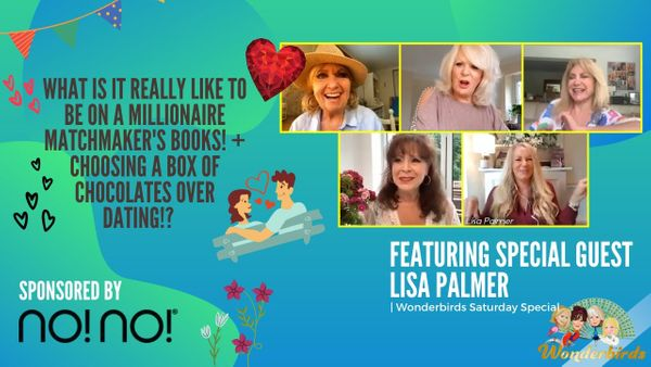 Saturday Special - Socially Distanced Dating With Expert Millionaire Matchmaker Lisa