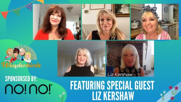 Episode 64 -  Legendary Radio DJ LIZ KERSHAW Joins Wonderbirds For A Catch-Up!