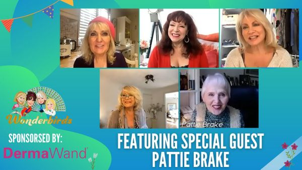 Episode 95 - Iconic Actress Pattie Brake Flies Into Our Nest For a Catch-Up