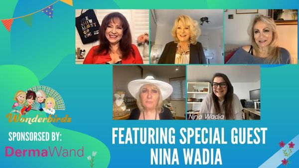 Episode 127 - The WonderBirds are joined by the inspiring Nina Wadia OBE this afternoon!