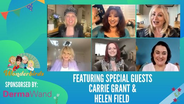 Episode 140 - Carrie Grant and Helen Field join the WonderBirds for a chat