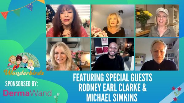 Episode 148 - Rodney Earl Clarke and Michael Simkins join The WonderBirds for a Friday chat!