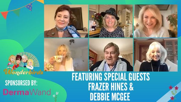 Episode 146 - Frazer Hines and Debbie McGee join The WonderBirds for a Monday catch up!