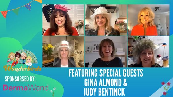 Episode 151 - Judy Bentinck and Gina Almond join The WonderBirds for a Friday catch up!