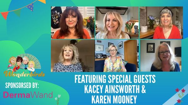 Episode 142 - Kacey Ainsworth and Karen Mooney join The WonderBirds for a Friday catch up!